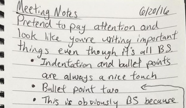 How do You 'Fake' Taking Notes during a Dry, Dull Meeting?